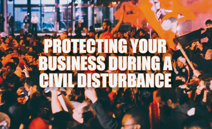 Protecting your business during a civil disturbance